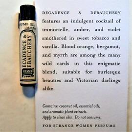 Decadence & Debauchery (Perfume Oil) von For Strange Women