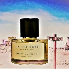 On The Road von Timothy Han Edition Perfumes