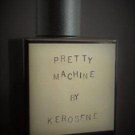 Pretty Machine von Kerosene